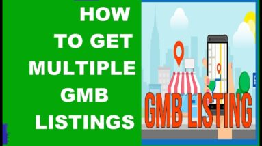 How To Get Multiple Google My Business Listings GMB SEO
