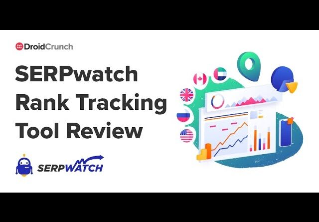 Serpwatch Review 2021 | Advanced Rank Tracking SEO Tool | Pros & Cons