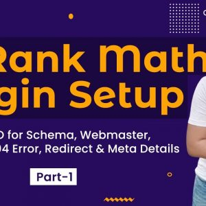 Part 1: Rank Math Plugin Tutorial for Advance SEO in Hindi, Complete Setup in 2021
